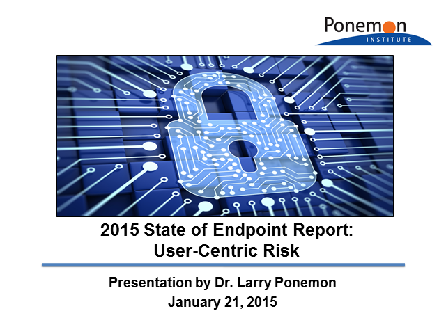 Greatest IT Security Risks for 2015: 6th Annual State of Endpoint Risk