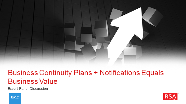 Business Continuity Plans + Notifications = Business Value