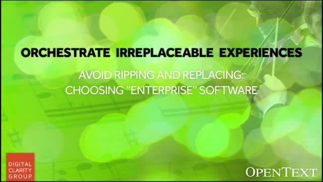 "Avoid Ripping and Replacing: Choosing ""Enterprise"" Software"