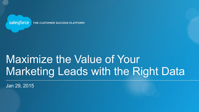 Maximize the Value of Your Marketing Leads With The Right Data