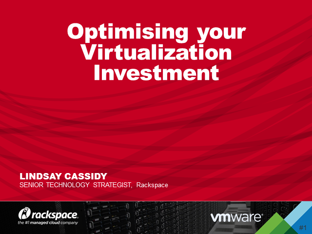 Optimising your Virtualization Investment
