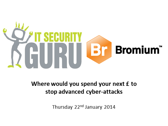 Where would you spend your next £ to stop advanced cyber-attacks