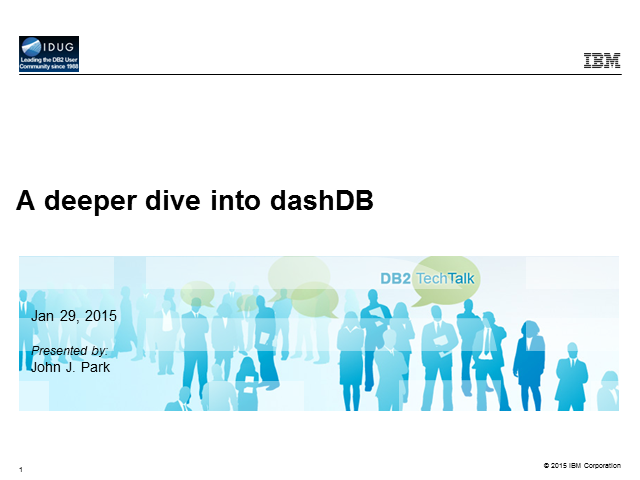 A deeper dive into dashDB - know more in a dash