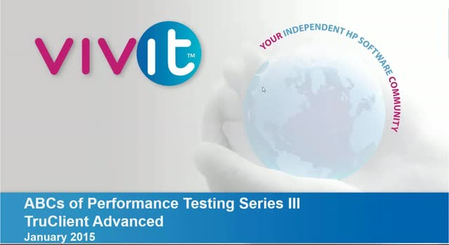 ABCs of Performance Testing Series III – TruClient Advanced