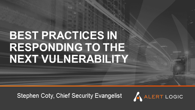 Best Practices in Responding to the Next Vulnerability