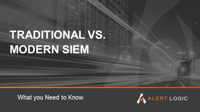 Modern vs Traditional SIEM - what you need to know