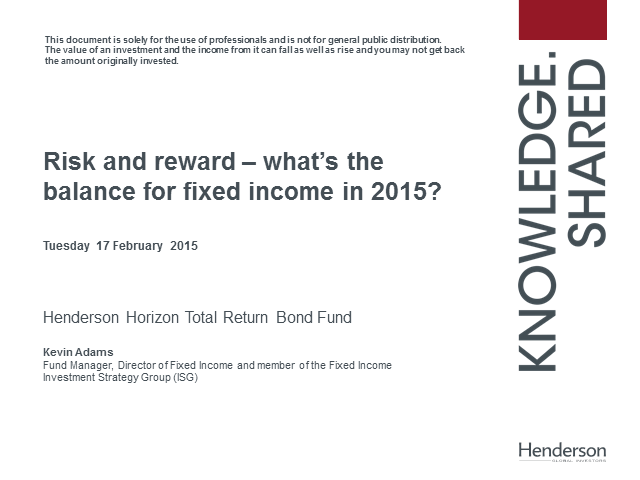 Risk and reward – what's the balance for fixed income in 2015?