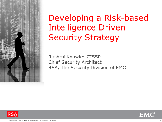 Developing a Risk-based Intelligence Driven Security Strategy