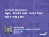 Demand Generation: Tips, Tricks and Tales from the Front-Line