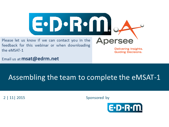 "EDRM webinar, ""Assembling the Team to Complete the eMSAT"""