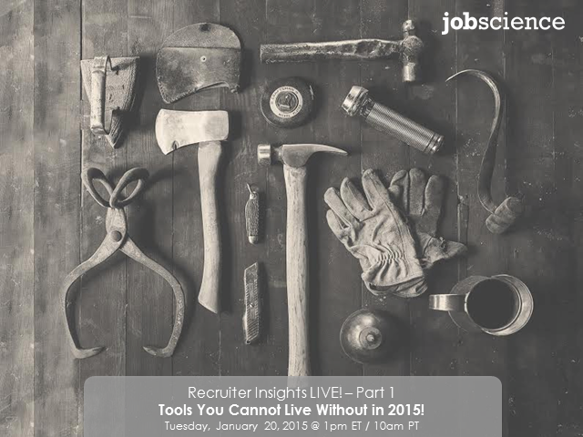 Tools a Recruiter Cannot Live Without In 2015 - Part 1