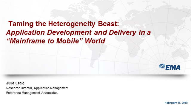 Taming the Heterogeneity Beast: AppDev in a Mainframe to Mobile World