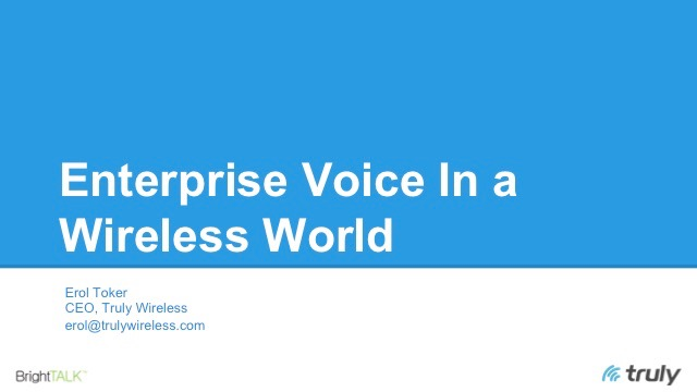 Enterprise Voice in a Wireless World