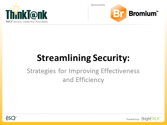 Streamlining Security: Strategies for Improving Effectiveness and Efficiency