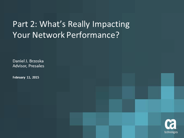 What's Really Impacting Your Network Performance?
