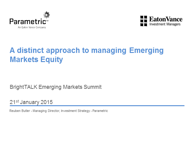 Managing the Ever Changing Dynamics in Emerging Markets