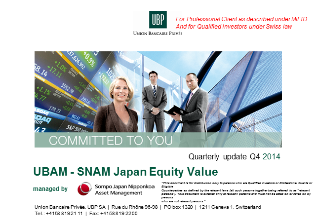 UBAM – SNAM Japan Equity Value Fund - Quarterly update (Q4 2014)