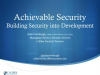 Achievable Security - Building Security into Development