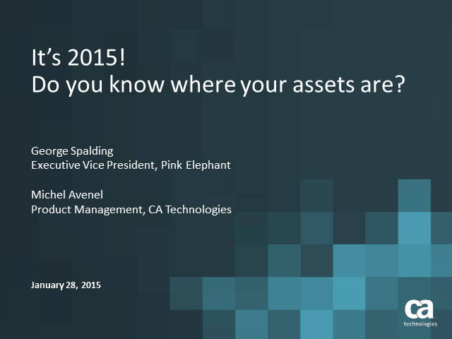 It's 2015. Do You Know Where Your Software Is (Software Assets, That Is)?