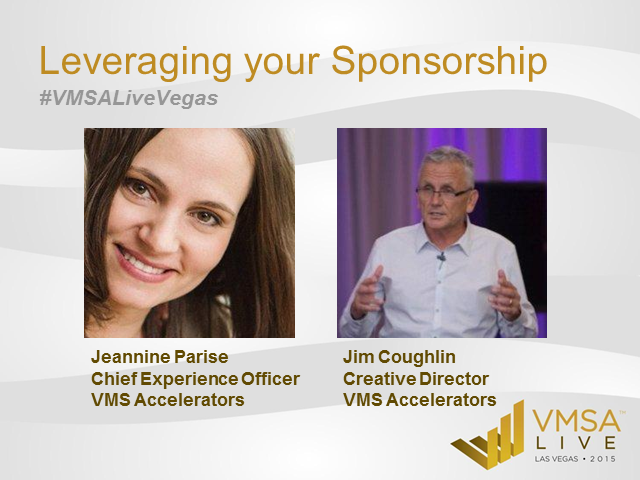 Sponsorcast: Leveraging your VMSA Live Sponsorship