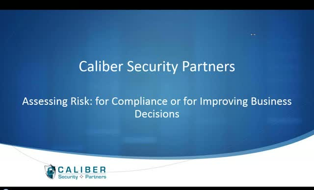 How To Assess Risk for Compliance or Improving Business Decisions
