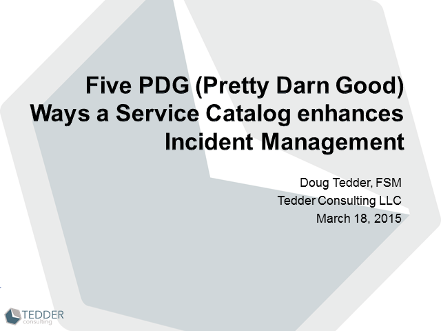 5 Pretty Darn Good Things having a Service Catalog Does for Incident Management