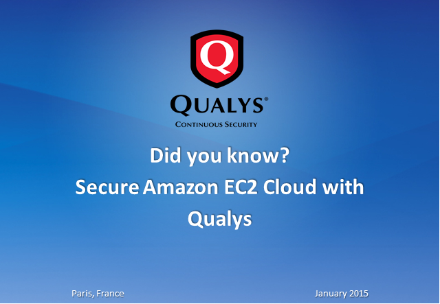 Did you know? Qualys can help to secure your Amazon EC2 environment!