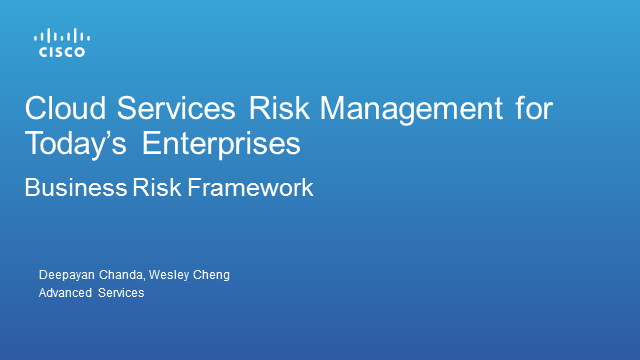 An Approach to Cloud Services Risk Management for Today's Enterprises
