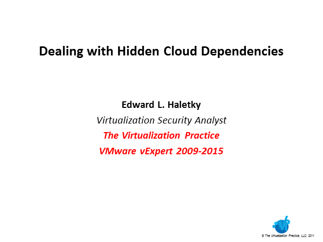 Dealing with Hidden Cloud Dependencies