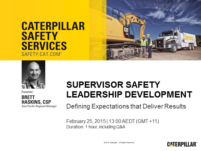Supervisor Safety Leadership Development: Defining Expectations that Deliver Res