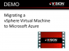 Demo Double-Take Move from VMware to Azure