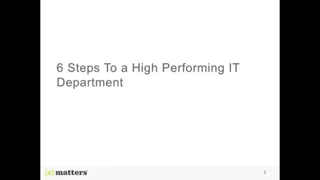 Six Steps To a High-Performing IT Department