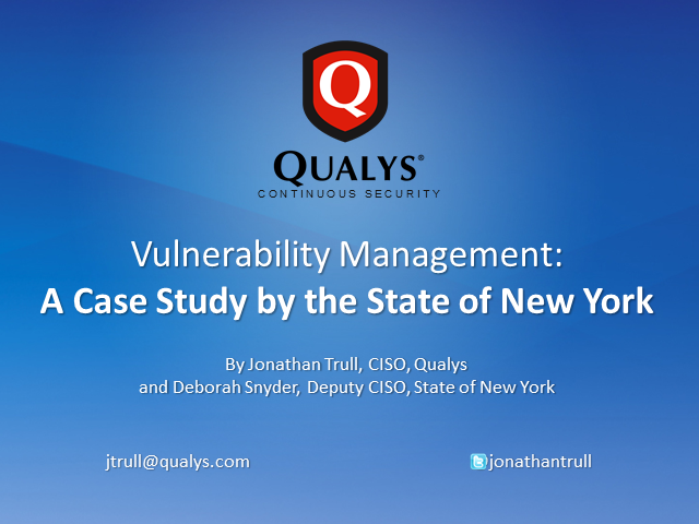 Vulnerability Management:  A Case Study by the State of New York