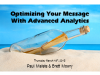 Optimizing your Message with Advanced Analytics