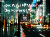 Six Ways to Maximize the Power of Your Data