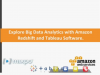 Explore Big Data Analytics with Amazon Redshift