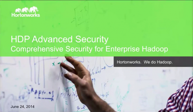 HDP Advanced Security: Comprehensive Security for Enterprise Hadoop