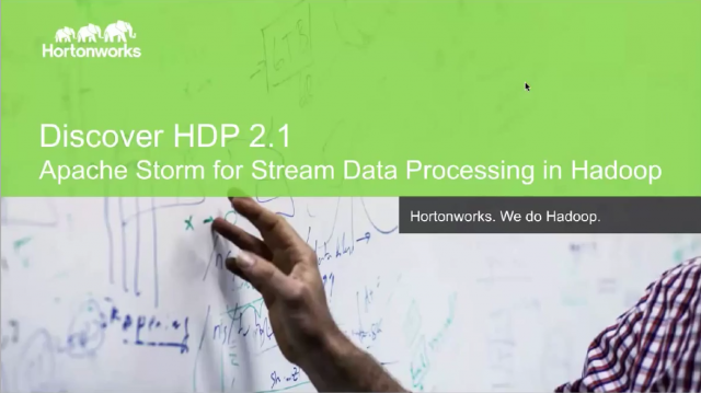 Discover HDP 2.1: Apache Storm for Stream Data Processing in Hadoop