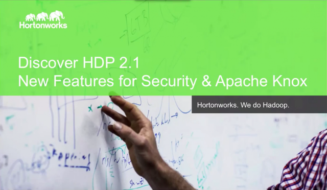 Discover HDP 2.1: New Features for Security & Apache Knox