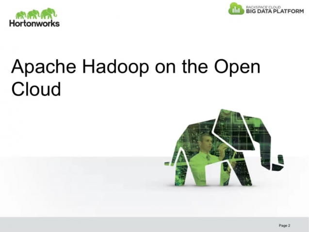 Apache Hadoop in the Open Cloud