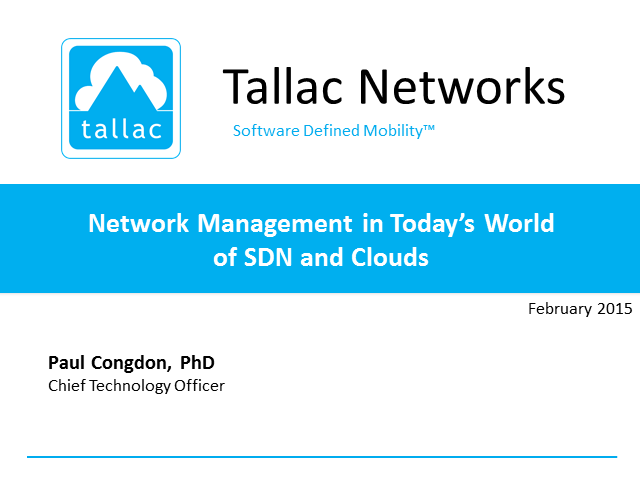 Network Management in Today's World  of SDN and Clouds