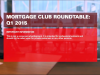 Mortgage Club: Roundtable Q1 2015