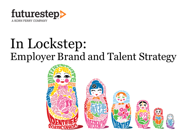 In Lockstep: Employer Brand and Talent Strategy