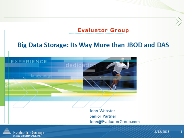 Storage for Big Data: Its Way More than JBODs and DAS