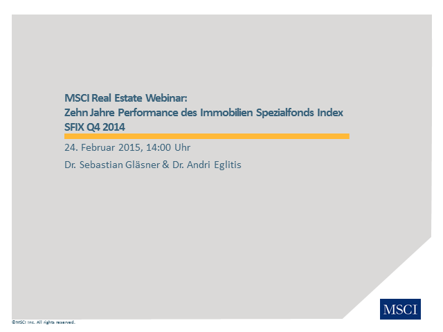 MSCI Real Estate Webinar: Zehn Jahre Performance des Immobilien Spezialfonds Ind