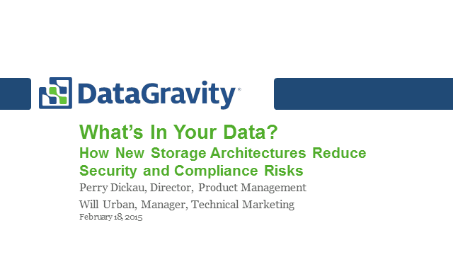 What's In Your Data? How New Storage Architectures Reduce Security Risks