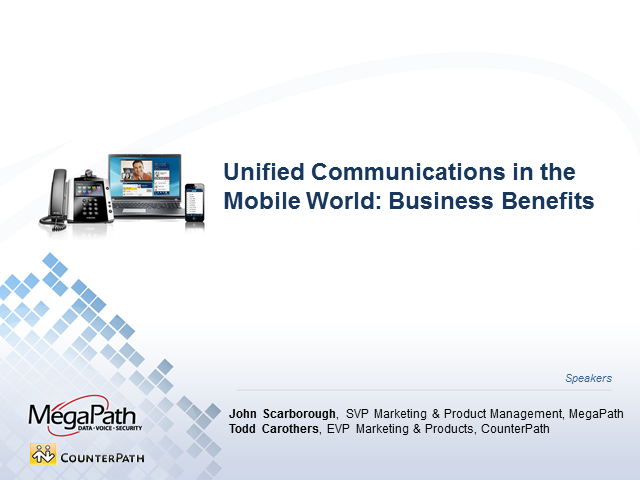 Unified Communications in the Mobile World: Business Benefits