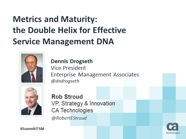 Metrics and Maturity: the Double Helix for Effective Service Management DNA