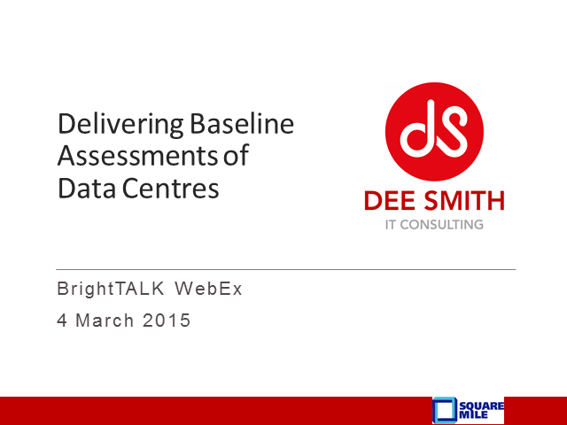 Delivering Baseline Assessments of Data Centres