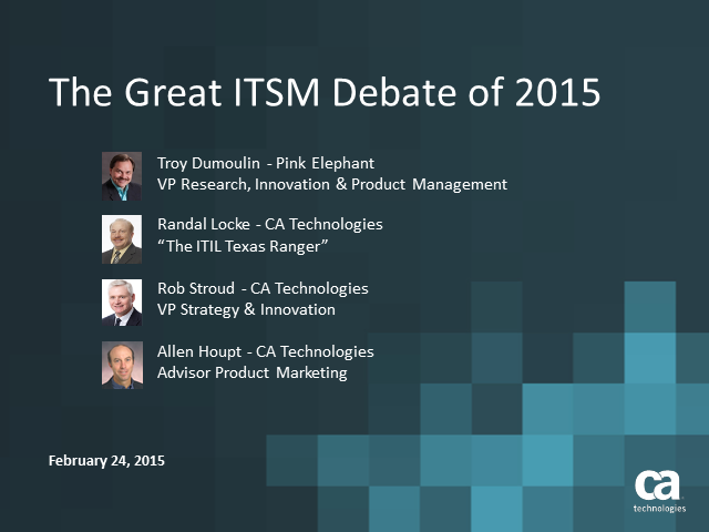The Great ITSM Debate of 2015!
